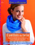 CUELLOS DE TELA - 9788498743234 - BARBARA KOCH
