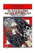 EL CABALLERO VAMPIRO Nº 4 - 9788498850734 - MATSURI HINO