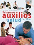 ENCICLOPEDIA ILUSTRADA DE PRIMEROS AUXILIOS Y SALUD FAMILIAR - 9788499281834 - VV.AA.