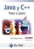 JAVA Y C++ PASO A PASO - 9788499647234 - BORJA VAZQUEZ CUESTA