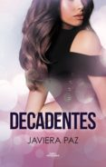 Kindle ipod touch descargar libros DECADENTES de JAVIERA PAZ