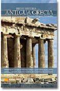LA ANTIGUA GRECIA (BREVE HISTORIA DE...) - 9788497632041 - DIONISIO MINGUEZ