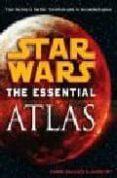 STAR WARS ESSENTIAL ATLAS - 9780345477644 - VV.AA.