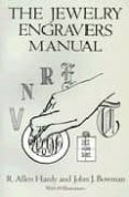 THE JEWELRY ENGRAVERS MANUAL - 9780486281544 - R. ALLEN HARDY