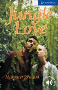 JUNGLE LOVE (LEVEL 5) - 9780521750844 - MARGARET JOHNSON