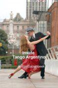 Ebook kindle format descargar gratis INSIDE TANGO ARGENTINO
