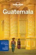 GUATEMALA 2017 (INGLES) (6TH ED.) (LONELY PLANET) - 9781786571144 - LUCAS VIDGEN