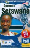 TALK NOW! LEARN SETSWANA (BEGINNERS) (CD-ROM) - 9781843520344 - VV.AA.