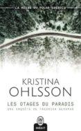 les otages du paradis-kristina ohlsson-9782290168844