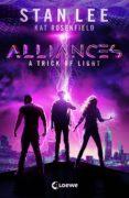Descargar ebook for ipod gratis STAN LEE'S ALLIANCES - A TRICK OF LIGHT 9783732013944 en español