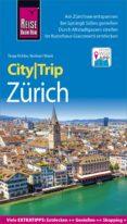REISE KNOW-HOW CITYTRIP ZÜRICH (EBOOK) - 9783831747344 - NORBERT WANK