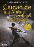 CIUDAD DE LAS ALMAS PERDIDAS (CAZADORES DE SOMBRAS 5) - 9788408170044 - CASSANDRA CLARE