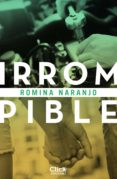 irrompible (ebook)-romina naranjo-9788408193944