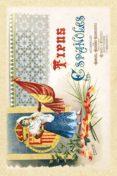 TIPOS ESPAÑOLES: ACUARELAS DE MANUEL MORENO RODRIGUEZ (ED. FACSIM IL, ROMO Y FÜSSEL EDITORES, MADRID 1890) - 9788415131144 - VV.AA.