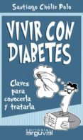 vivir con diabetes (ebook)-santiago choliz polo-9788415329244