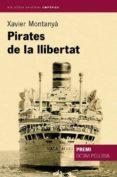 pirates de la llibertat (ebook)-xavier montanya-9788416367344