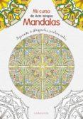 CURSO DE MANDALAS - 9788416641444 - VV.AA.