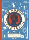 UN MUNDO ASOMBROSO - 9788416690244 - RICHARD PLATT