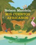 MIS CUENTOS AFRICANOS - 9788417151744 - NELSON MANDELA