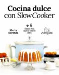 COCINA DULCE CON SLOW COOKER - 9788417273644 - MARTA MIRANDA ARBIZU