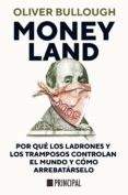 Descarga gratis ebooks para pda MONEYLAND ePub de OLIVER BULLOUGH
