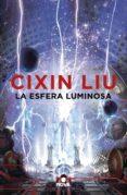 la esfera luminosa (ebook)-cixin liu-9788417347444
