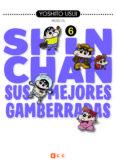 SHIN-CHAN:SUS MEJORES GAMBERRADAS 6 (DE 6) - 9788417401344 - YOSHITO USUI