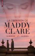 Bookworm gratis sin descargas LA OBSESIÓN DE MADDY CLARE iBook de SIMONE ST. JAMES