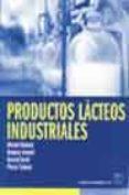 PRODUCTOS LACTEOS INDUSTRIALES - 9788420010144 - MICHAEL MAHAUT