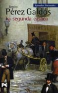 LA SEGUNDA CASACA (EPISODIOS NACIONALES, 13. 2ª SERIE) - 9788420656144 - BENITO PEREZ GALDOS