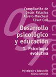 DESARROLLO PSICOLOGICO Y EDUCACION (VOL. 1): PSICOLOGIA EVOLUTIVA - 9788420686844 - VV.AA.