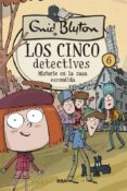 los cinco detectives nº 6: misterio en la casa escondida-enid blyton-9788427207844