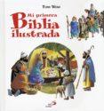 MI PRIMERA BIBLIA ILUSTRADA - 9788428536844 - TONY WOL