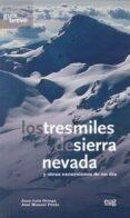 tresmiles de sierra nevada-jose luis ortega-jose peula-9788433854544