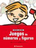 JUEGOS DE NUMEROS Y FIGURAS: EDUCAR JUGANDO - 9788434223844 - JORGE BATLLORI