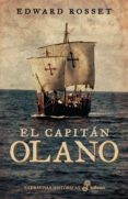 EL CAPITAN OLANO - 9788435062244 - EDWARD ROSSET