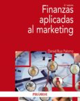 FINANZAS APLICADAS AL MARKETING (2ª ED.) - 9788436840544 - DANIEL RUIZ PALOMO