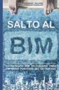 SALTO AL BIM - 9788461795444 - LUISA SANTAMARÍA GALLARDO