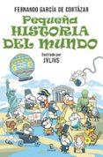 PEQUEÑA HISTORIA DEL MUNDO - 9788467024944 - FERNANDO GARCIA DE CORTAZAR
