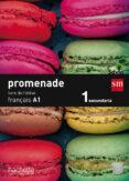 FRANCÉS A1 PROMENADE 15 1º ESO - 9788467562644 - VV.AA.