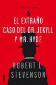 CLASICOS : EL EXTRAÑO CASO DEL DR. JEKYLL Y MR. HYDE - 9788468334844 - ROBERT L. STEVENSON