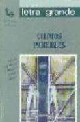 CUENTOS INCREIBLES - 9788478840144 - VV.AA.