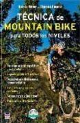 tecnica de mountain bike para todos los niveles-holger meyer-9788479027544