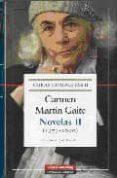 NOVELAS II (1979-2000): CARMEN MARTIN GAITE (OBRAS COMPLETAS II) - 9788481097344 - CARMEN MARTIN GAITE