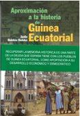 APROXIMACION A LA HISTORIA DE GUINEA ECUATORIAL - 9788481961744 - BOLEKIA JUSTO