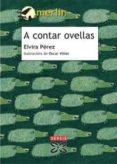 A CONTAR OVELLAS - 9788483027844 - ELVIRA PEREZ FERNANDEZ