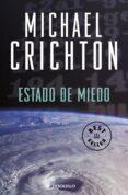 ESTADO DE MIEDO - 9788483460344 - MICHAEL CRICHTON