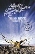 TIERRA DE BISONTES - 9788483462744 - ALBERTO VAZQUEZ-FIGUEROA