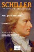 SCHILLER O LA INVENCION DEL IDEALISMO ALEMAN - 9788483833544 - RÜDIGER SAFRANSKI