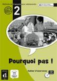 POURQUOI PAS 2 CAHIER DE EXERCICES+CD-V.INTERNACIONAL - 9788484435044 - VV.AA.